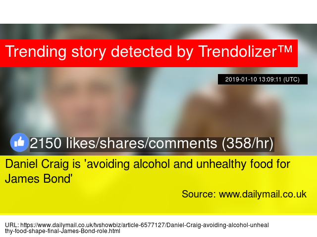 d2a510bd039 Daniel Craig is  avoiding alcohol and unhealthy food for James Bond  - Stats